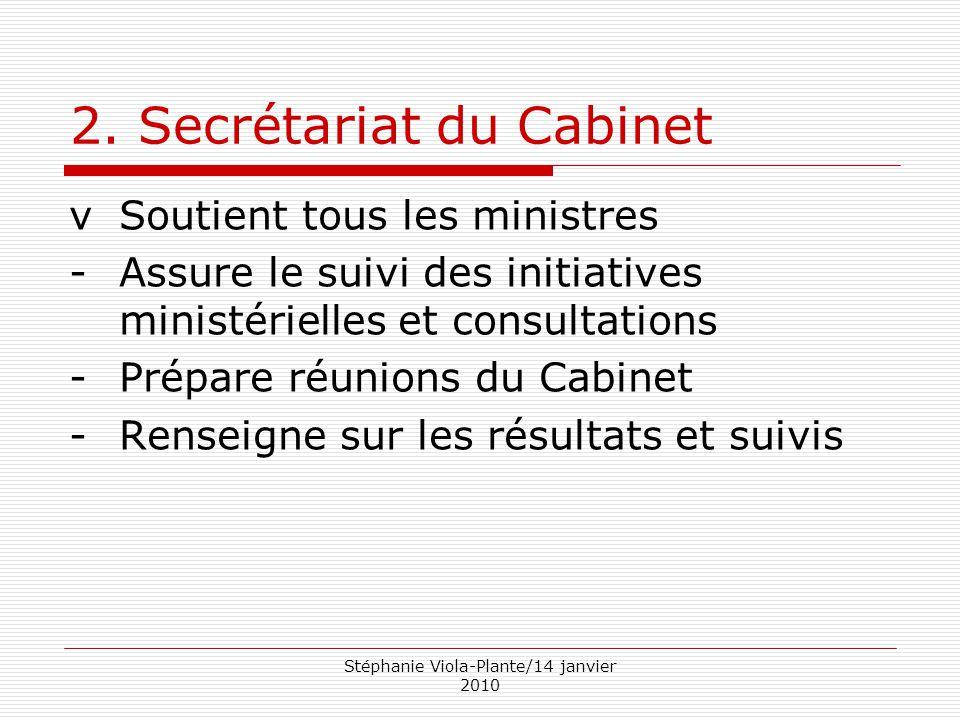 2. Secrétariat du Cabinet