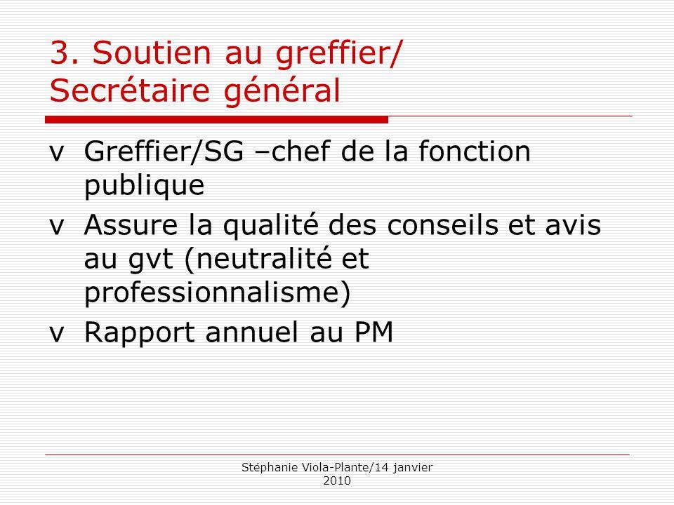3. Soutien au greffier/ Secrétaire général