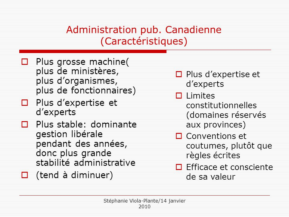 Administration pub. Canadienne (Caractéristiques)