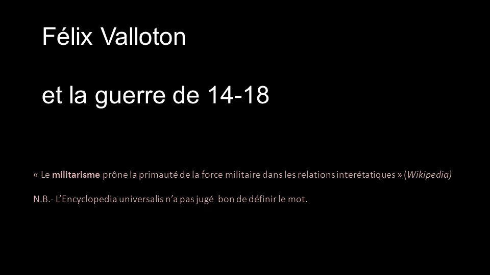 Félix Valloton et la guerre de 14-18