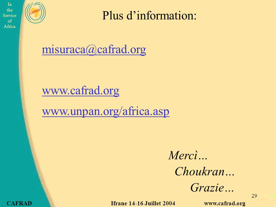 Plus d'information: misuraca@cafrad.org www.cafrad.org