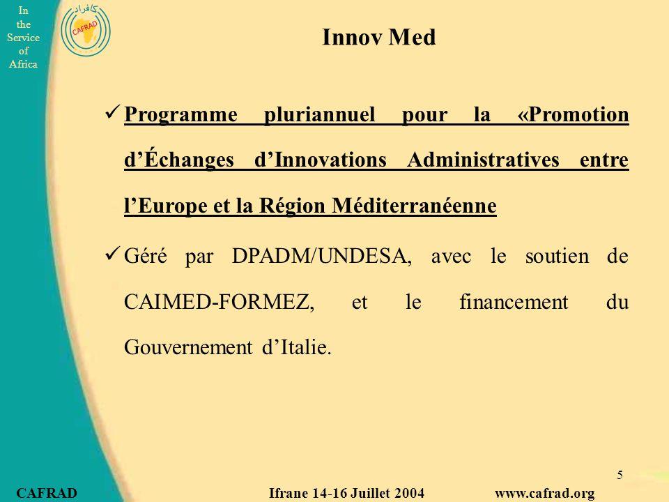 Innov Med Programme pluriannuel pour la «Promotion d'Échanges d'Innovations Administratives entre l'Europe et la Région Méditerranéenne.