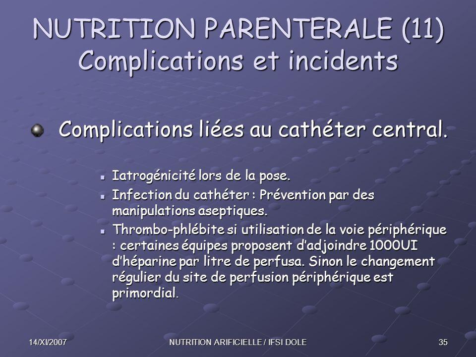 NUTRITION PARENTERALE (11) Complications et incidents