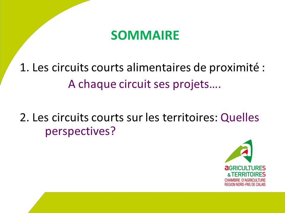 A chaque circuit ses projets….