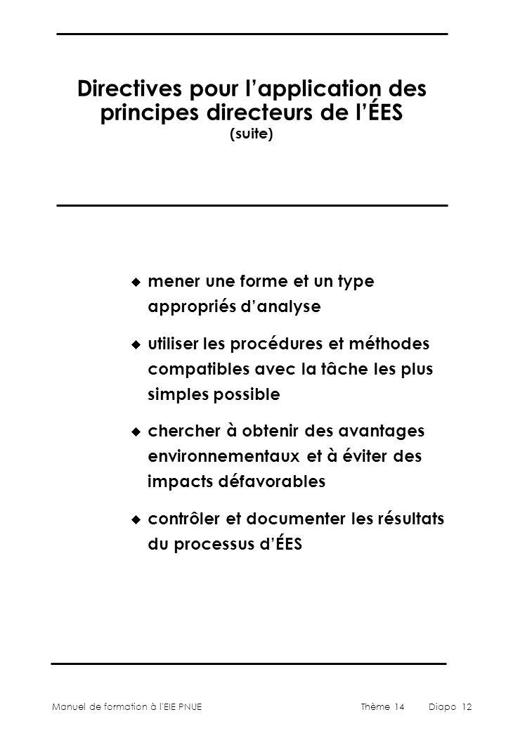 Directives pour l'application des principes directeurs de l'ÉES (suite)
