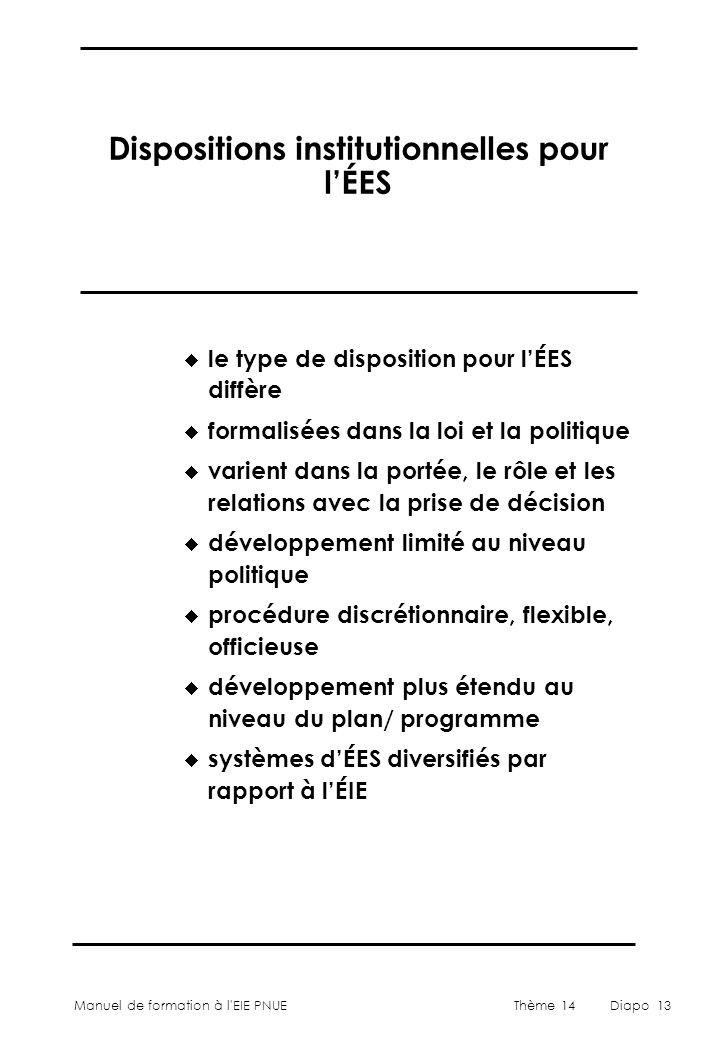 Dispositions institutionnelles pour l'ÉES