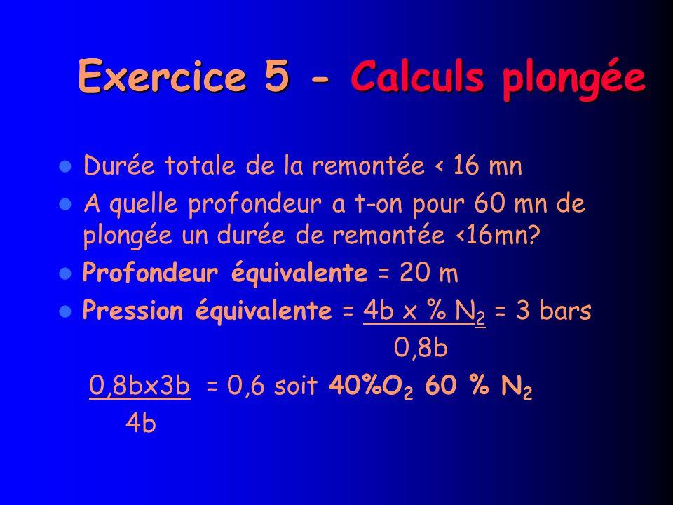 Exercice 5 - Calculs plongée