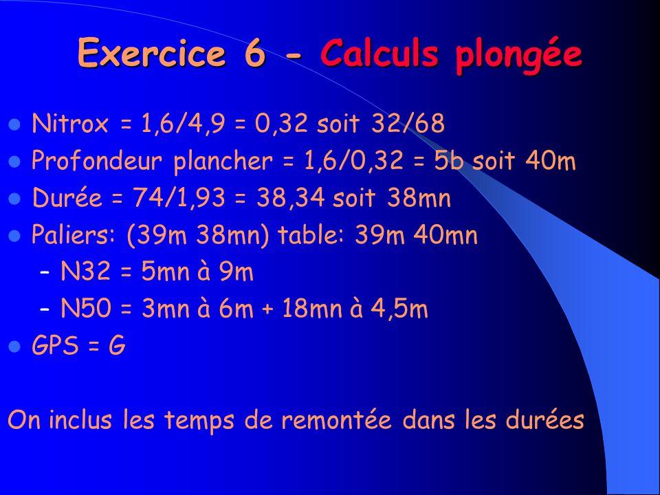 Exercice 6 - Calculs plongée