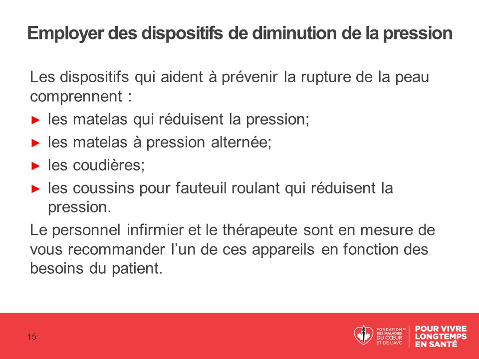 Employer des dispositifs de diminution de la pression