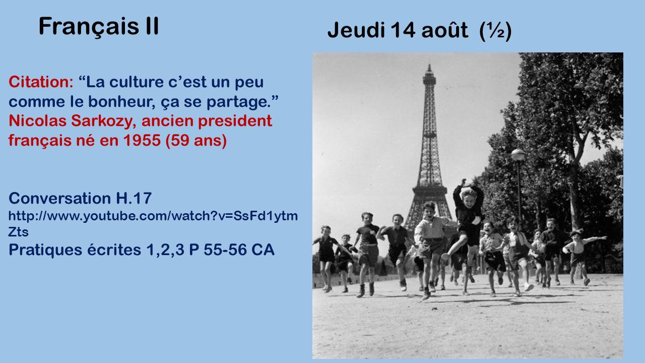 Français II Jeudi 14 août (½)