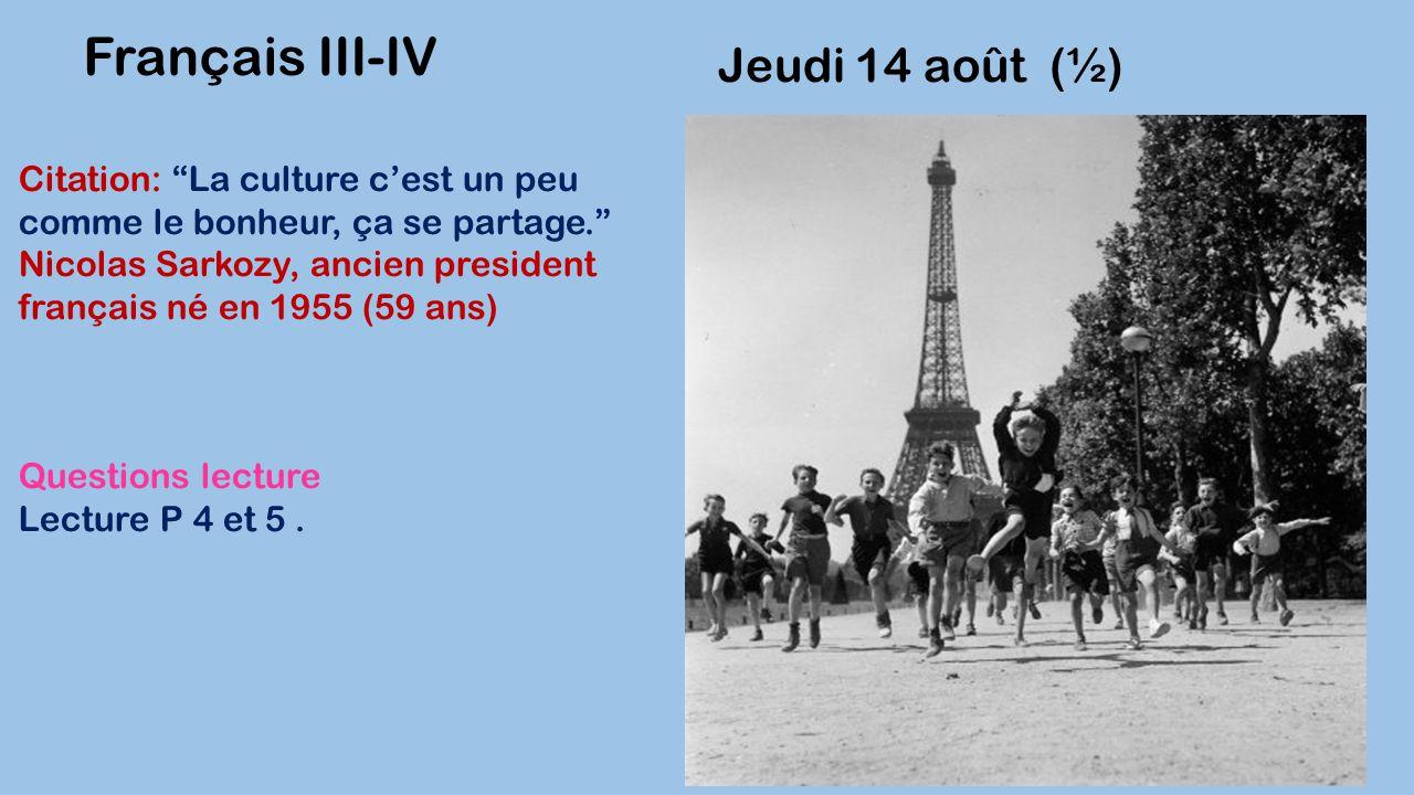 Français III-IV Jeudi 14 août (½)