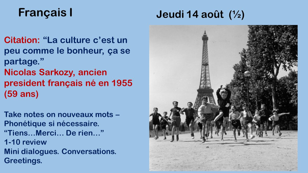 Français I Jeudi 14 août (½)