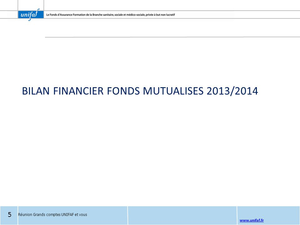 BILAN FINANCIER FONDS MUTUALISES 2013/2014