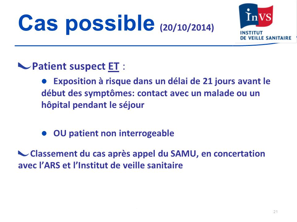Cas possible (20/10/2014) Patient suspect ET :