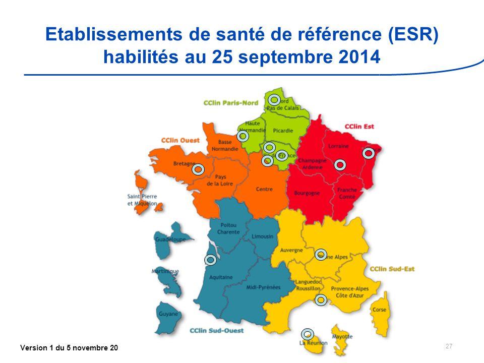 Etablissements de santé de référence (ESR) habilités au 25 septembre 2014