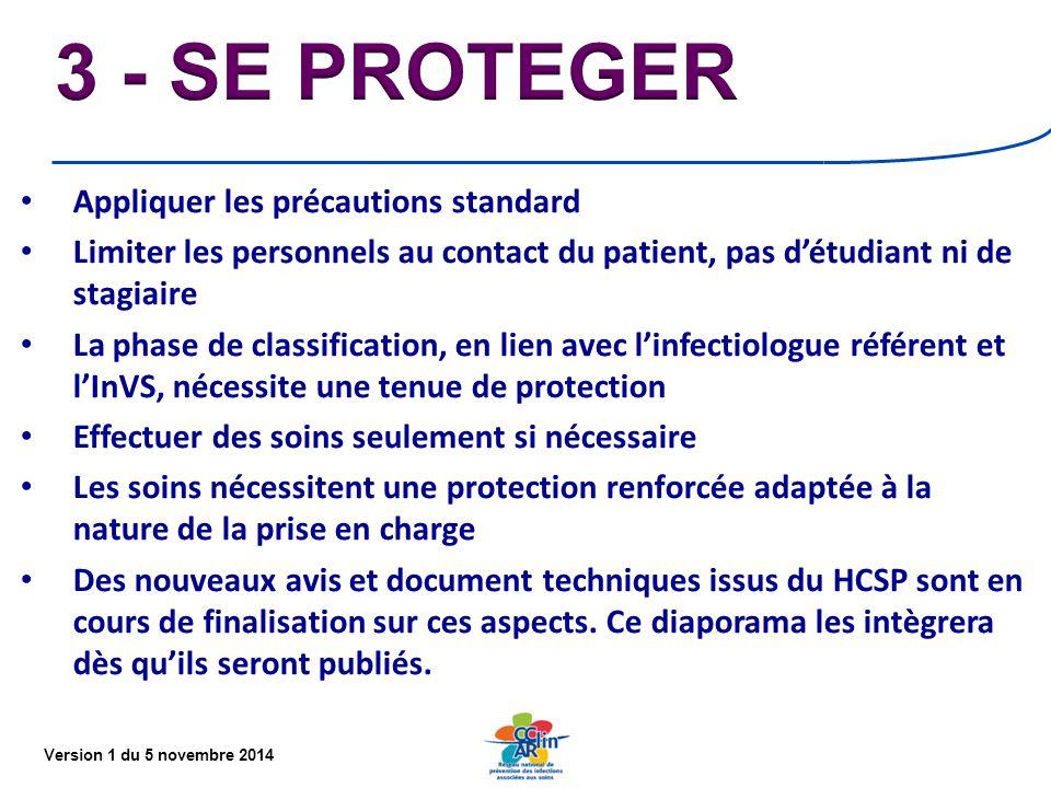 3 - SE PROTEGER Appliquer les précautions standard