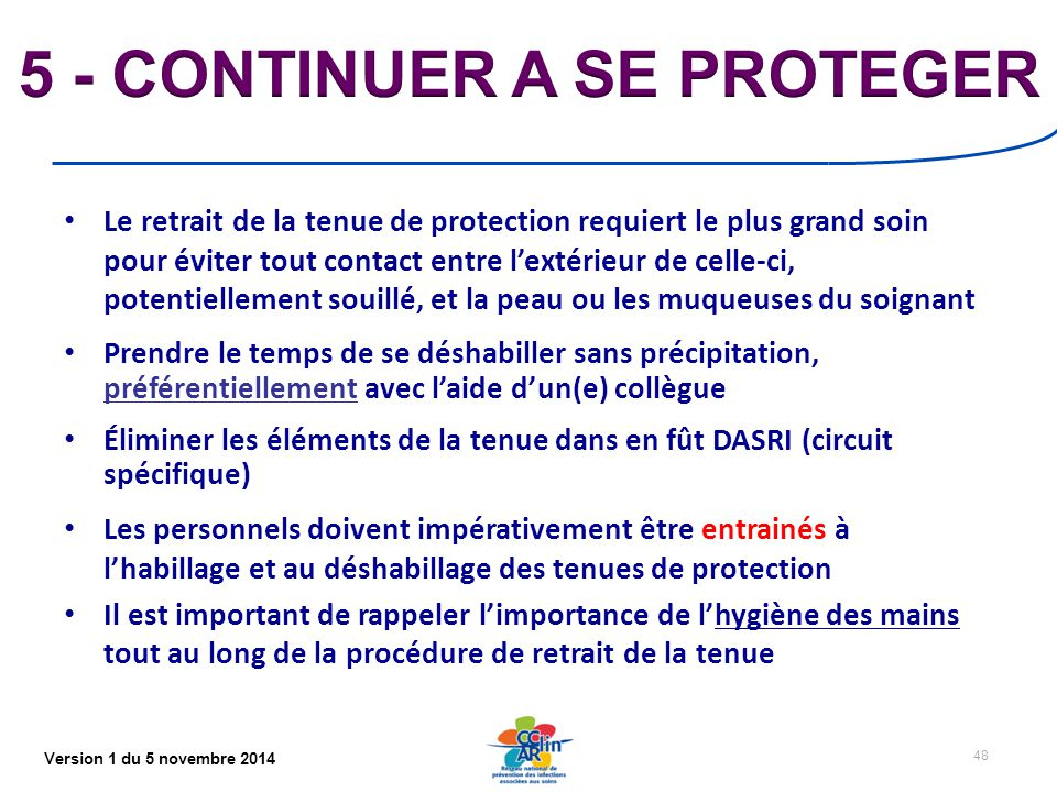 5 - CONTINUER A SE PROTEGER