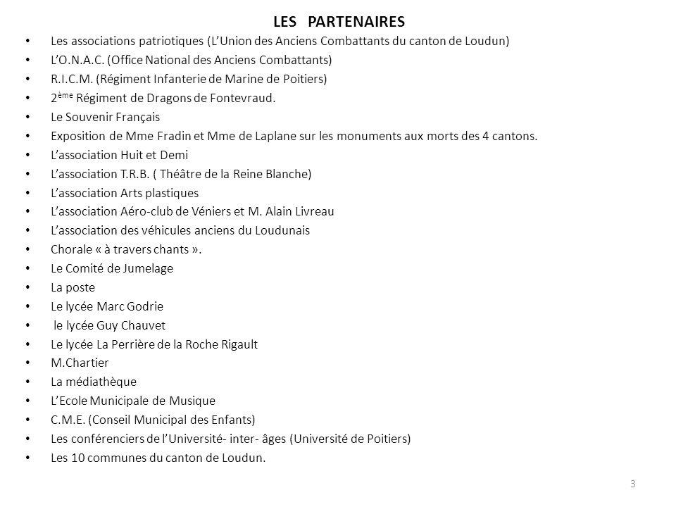 LES PARTENAIRES Les associations patriotiques (L'Union des Anciens Combattants du canton de Loudun)