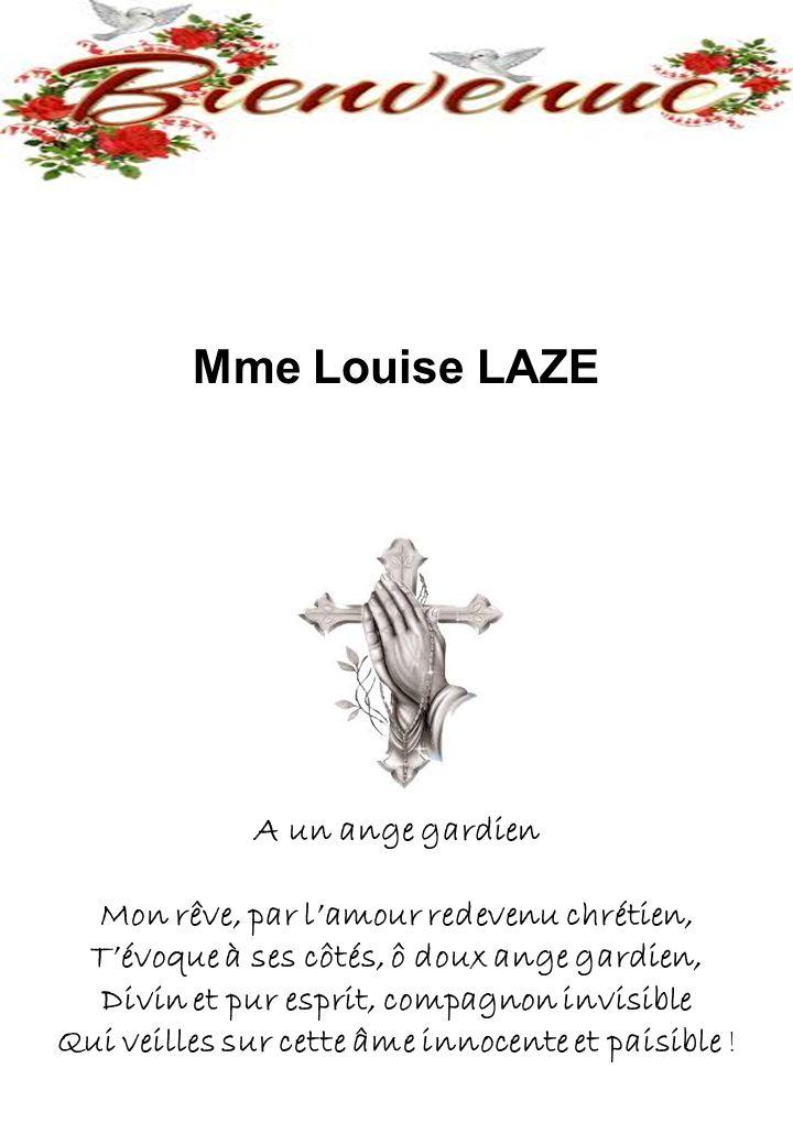 Mme Louise LAZE A un ange gardien