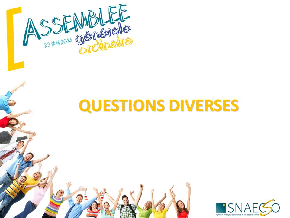 QUESTIONS DIVERSES