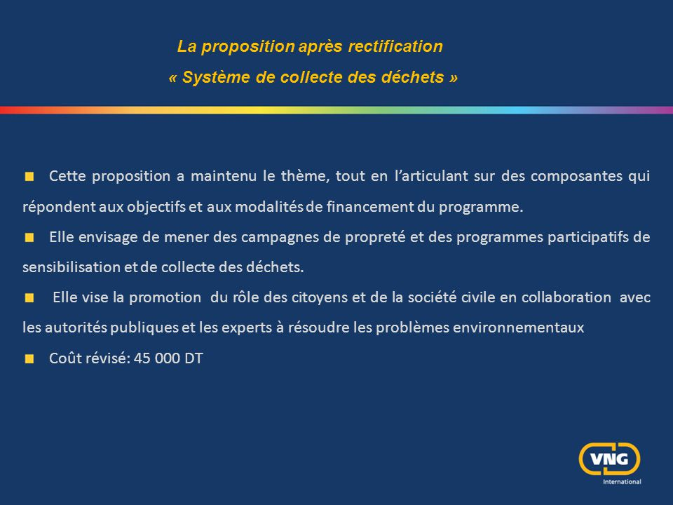 La proposition après rectification « Système de collecte des déchets »
