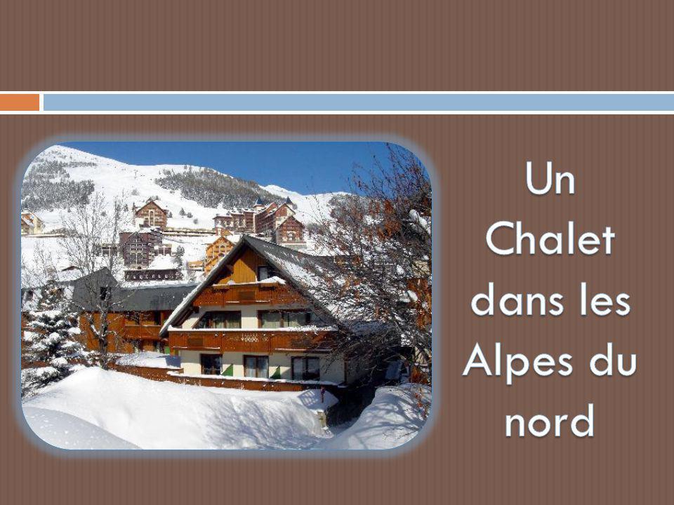 Un Chalet dans les Alpes du nord
