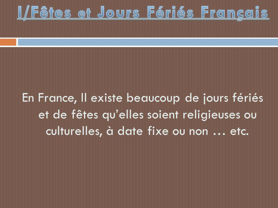I/Fêtes et Jours Fériés Français