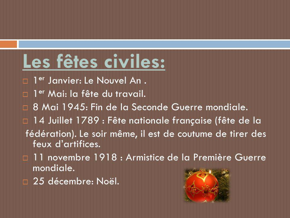 Les fêtes civiles: 1er Janvier: Le Nouvel An .