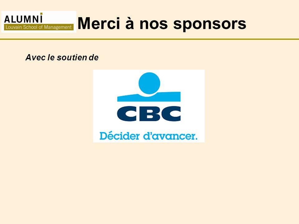 Merci à nos sponsors Avec le soutien de