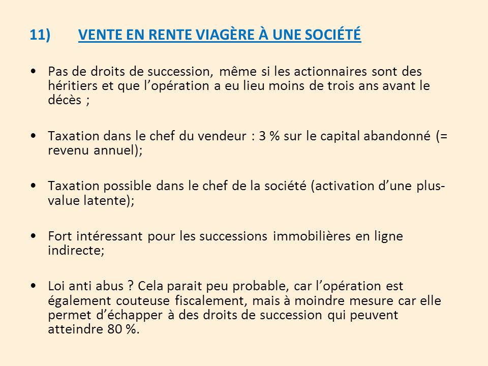 11) VENTE EN RENTE VIAGÈRE À UNE SOCIÉTÉ