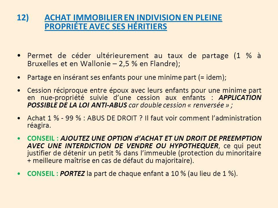 12). ACHAT IMMOBILIER EN INDIVISION EN PLEINE