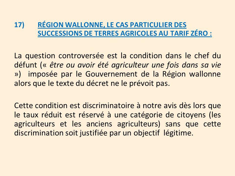 17). RÉGION WALLONNE, LE CAS PARTICULIER DES