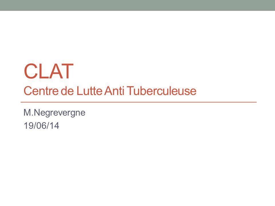CLAT Centre de Lutte Anti Tuberculeuse