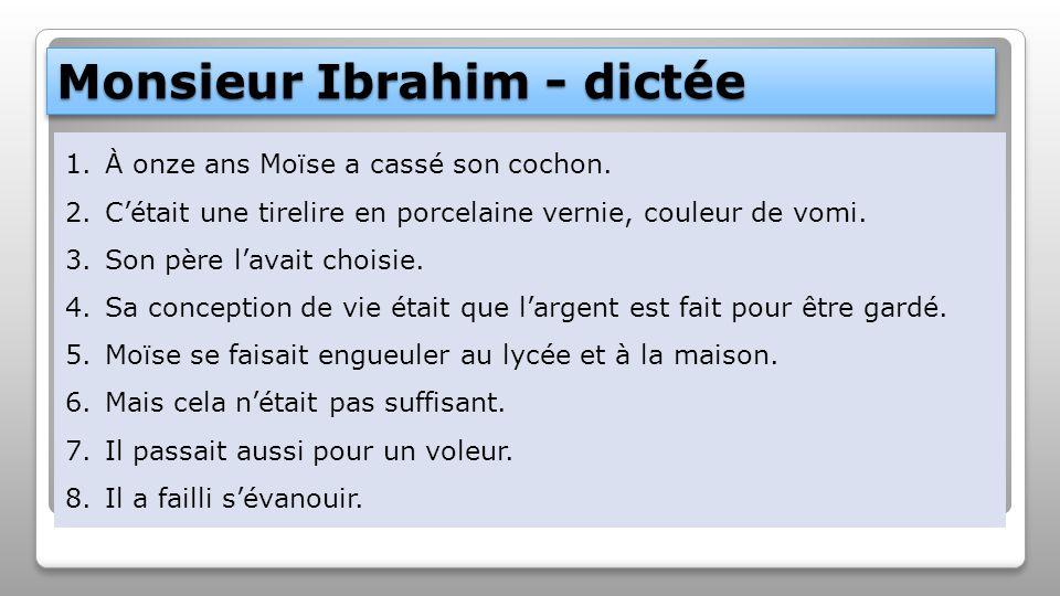 Monsieur Ibrahim - dictée