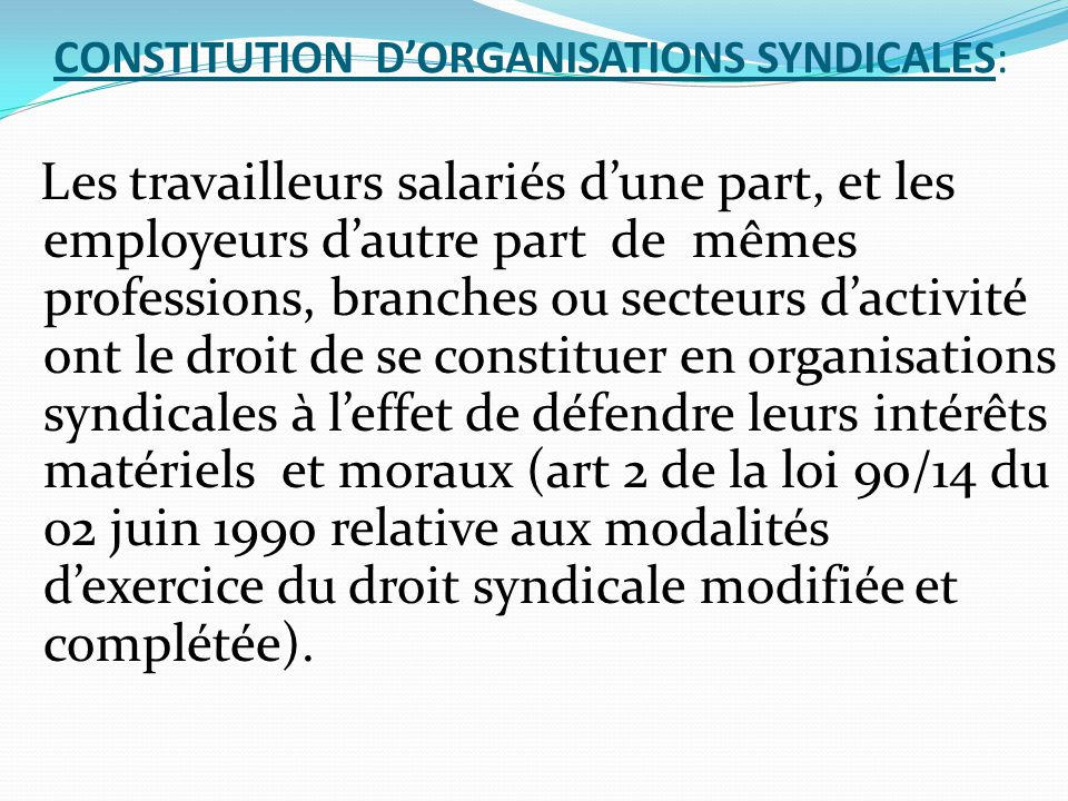 CONSTITUTION D'ORGANISATIONS SYNDICALES: