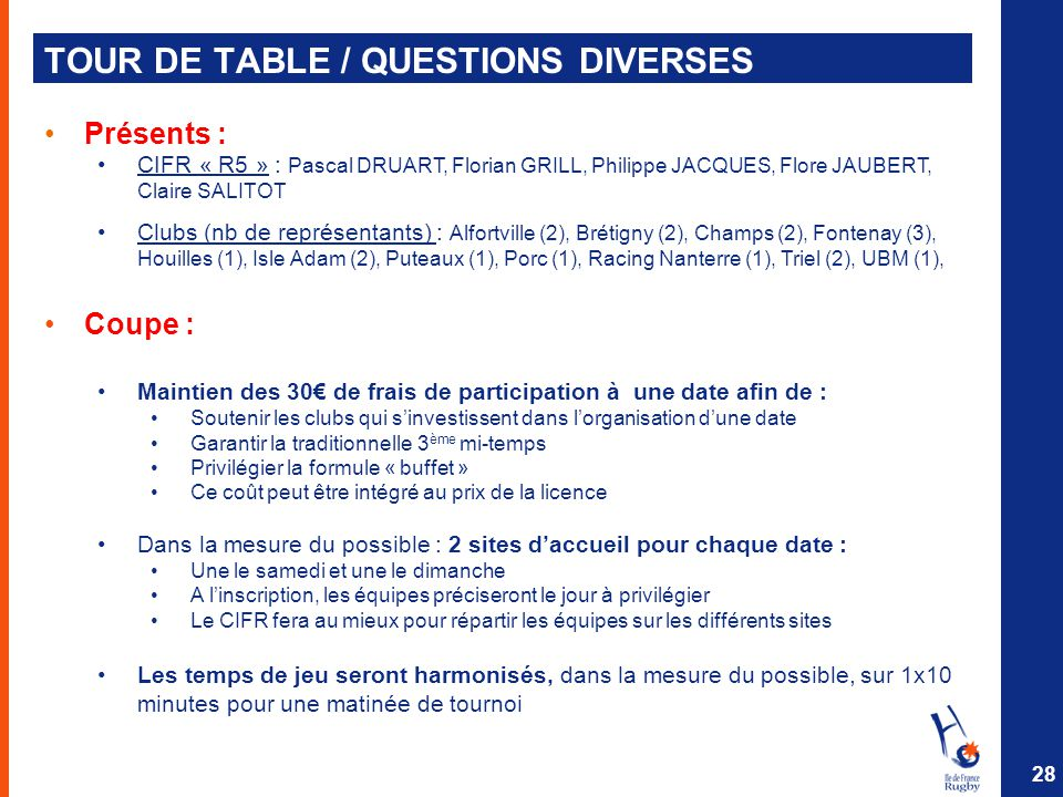 TOUR DE TABLE / QUESTIONS DIVERSES