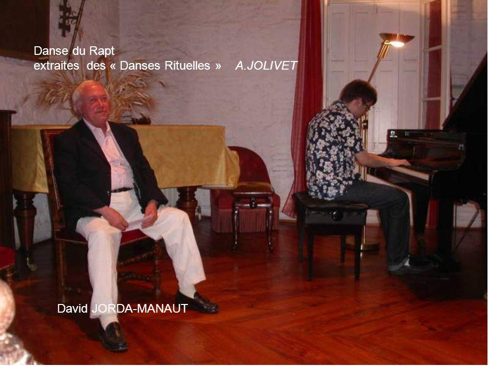 Danse du Rapt extraites des « Danses Rituelles » A.JOLIVET David JORDA-MANAUT