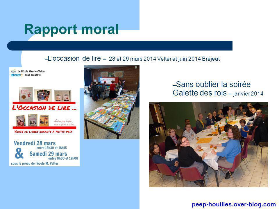 Rapport moral Sans oublier la soirée Galette des rois – janvier 2014