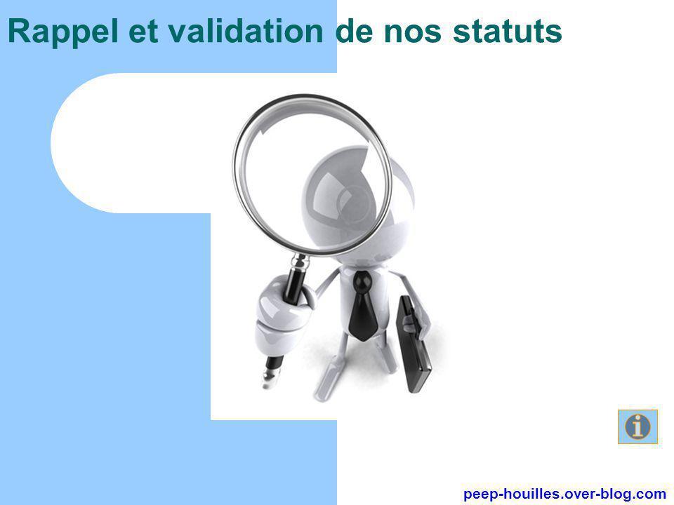 Rappel et validation de nos statuts