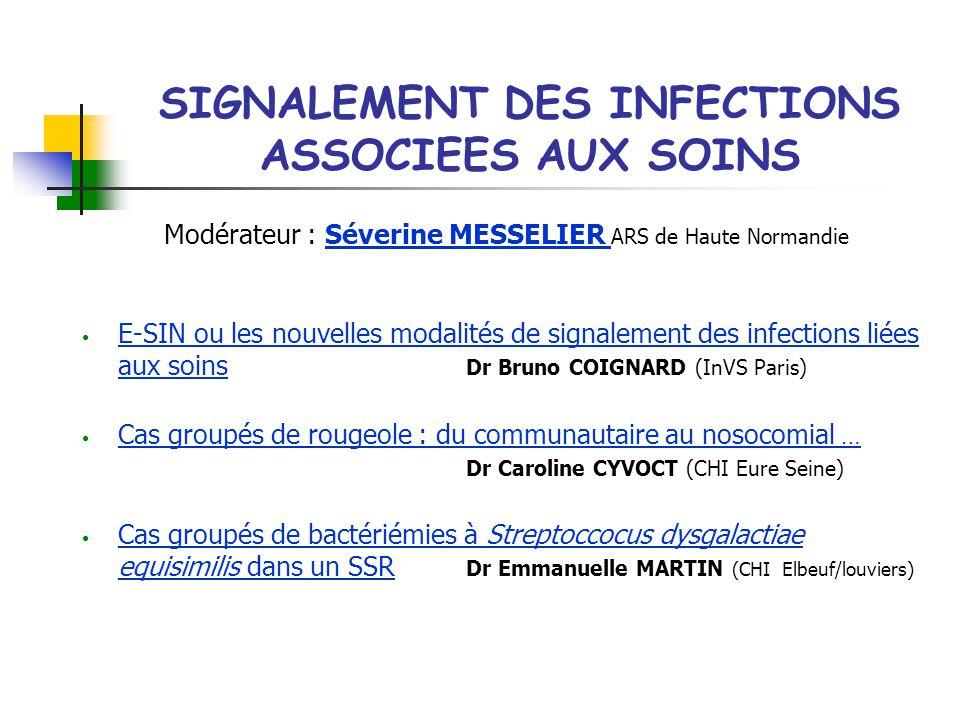 SIGNALEMENT DES INFECTIONS ASSOCIEES AUX SOINS