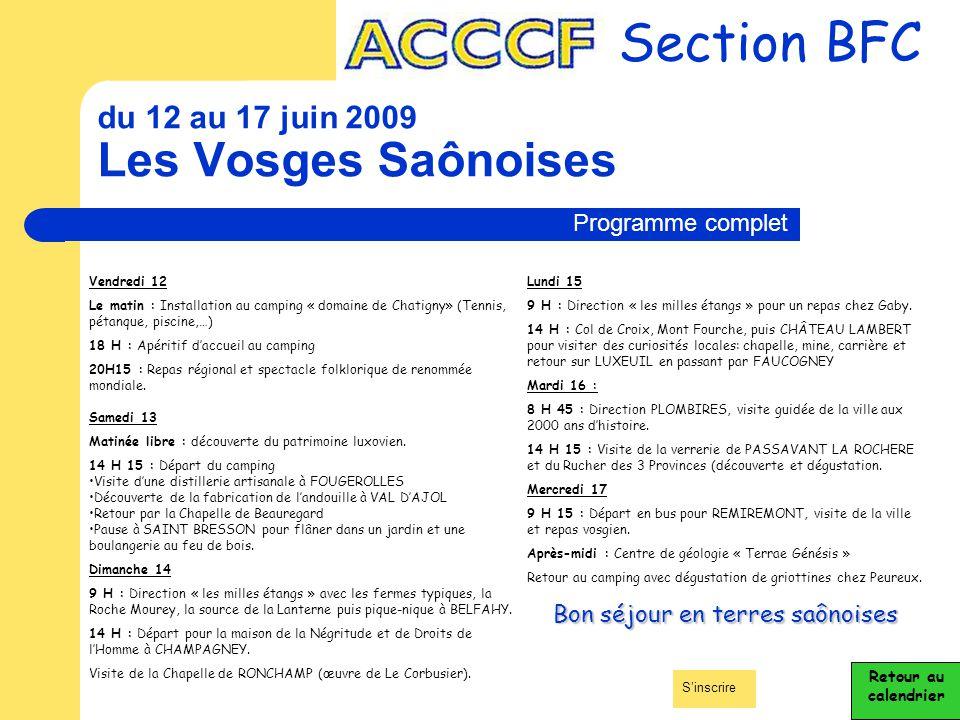 du 12 au 17 juin 2009 Les Vosges Saônoises