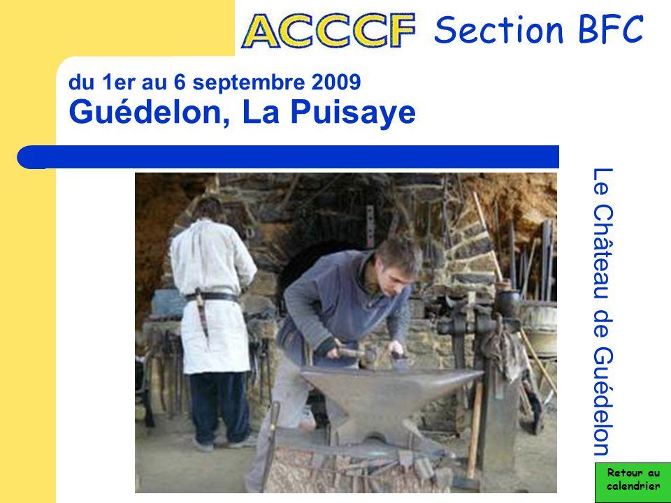 du 1er au 6 septembre 2009 Guédelon, La Puisaye