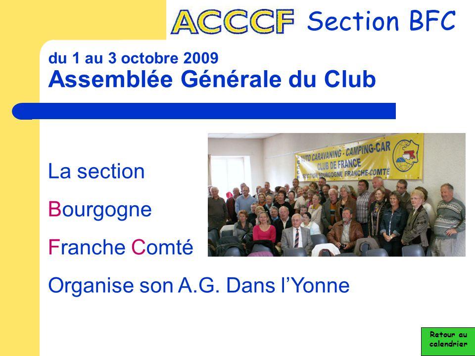du 1 au 3 octobre 2009 Assemblée Générale du Club