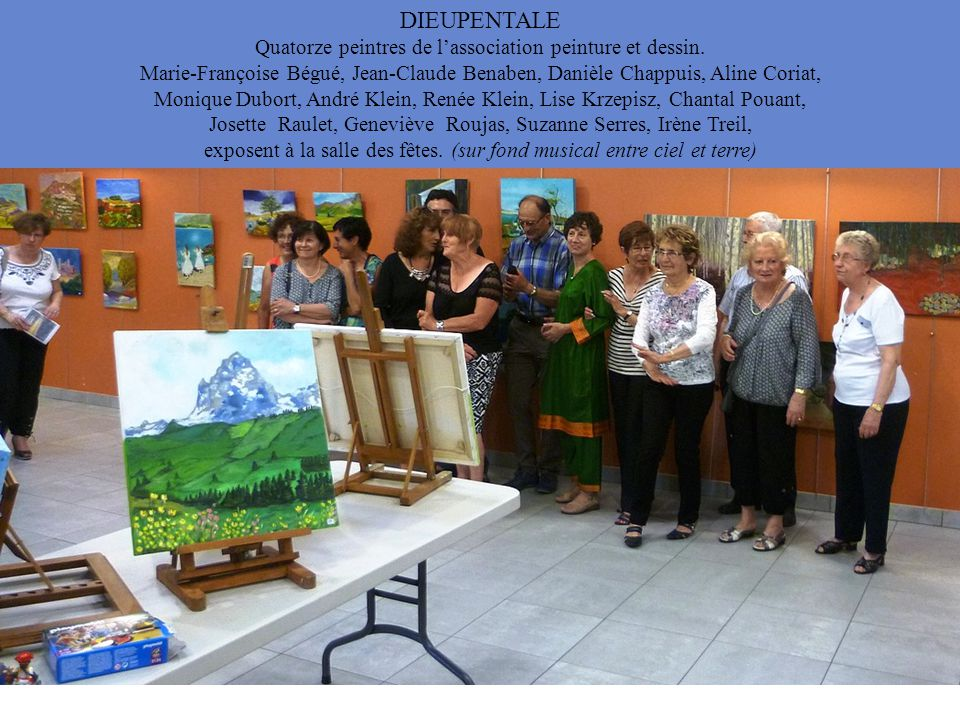 DIEUPENTALE Quatorze peintres de l'association peinture et dessin.