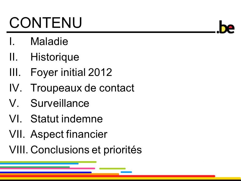 CONTENU Maladie Historique Foyer initial 2012 Troupeaux de contact