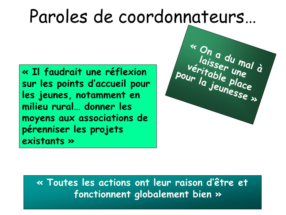 Paroles de coordonnateurs…