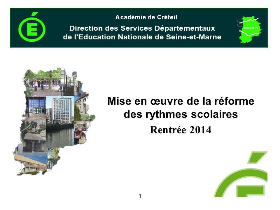 Mise en œuvre de la réforme des rythmes scolaires Rentrée 2014