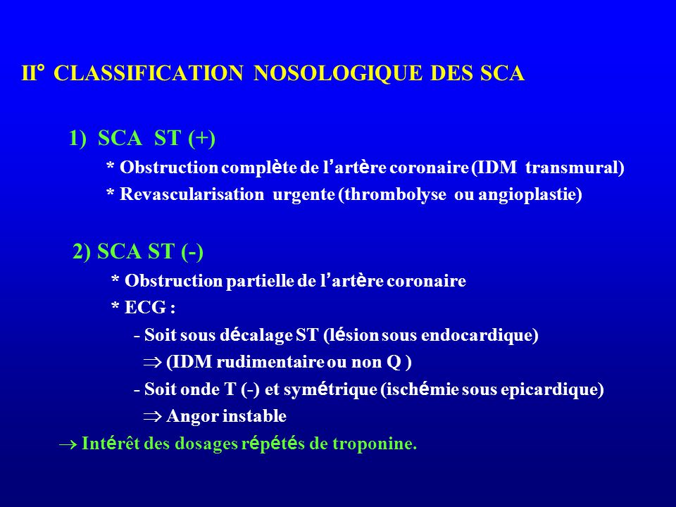 II° CLASSIFICATION NOSOLOGIQUE DES SCA
