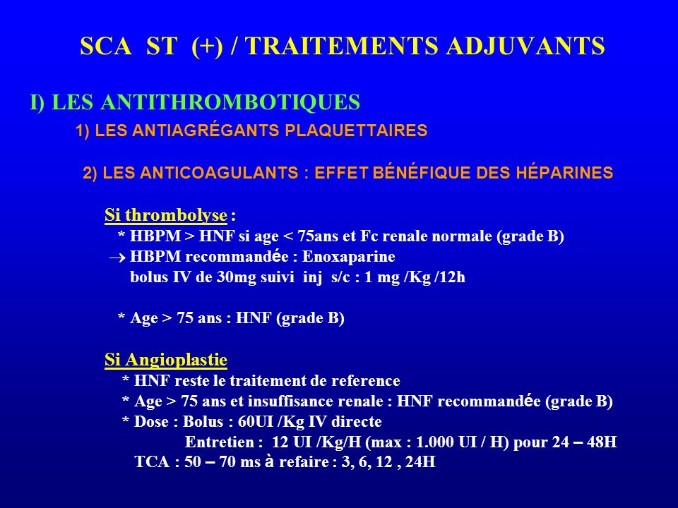 SCA ST (+) / TRAITEMENTS ADJUVANTS