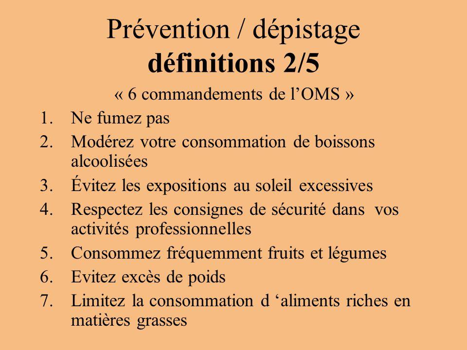 Prévention / dépistage définitions 2/5